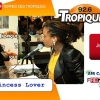 Princess Lover en interview sur Tropiques FM